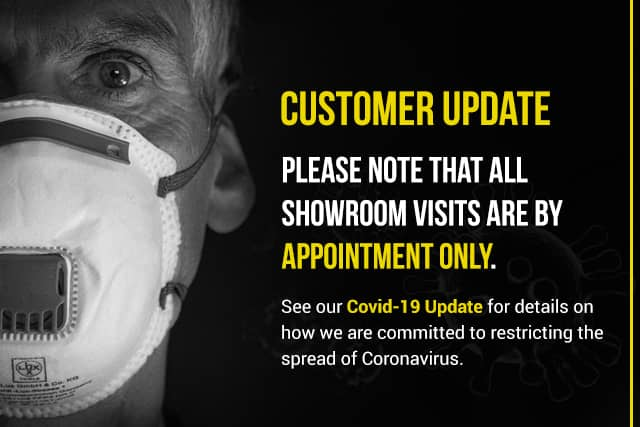 Customer Update: All Showroom visits are by appointment only.